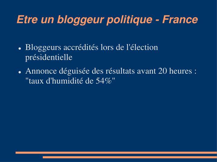 Etre un bloggeur politique - France