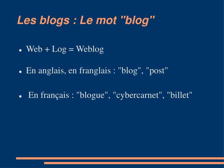"Les blogs : Le mot ""blog"""