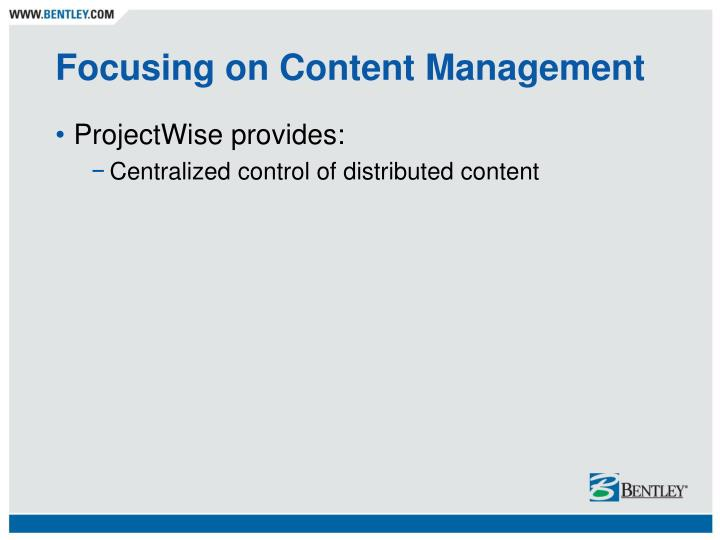 Focusing on content management