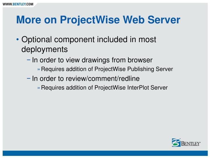 More on ProjectWise Web Server