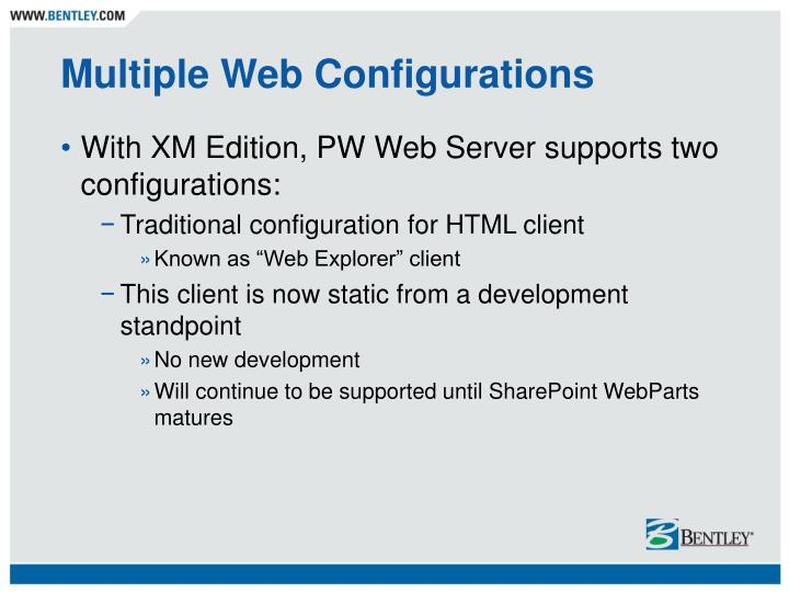 Multiple Web Configurations