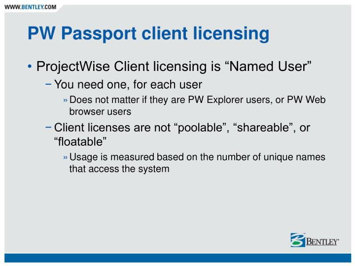 PW Passport client licensing