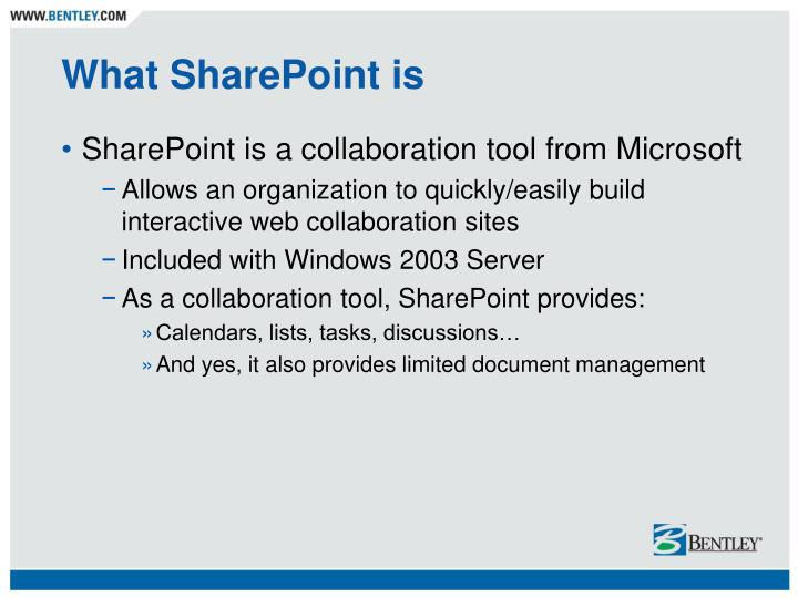 What SharePoint is