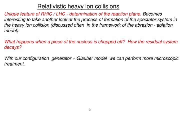 Relativistic heavy ion collisions