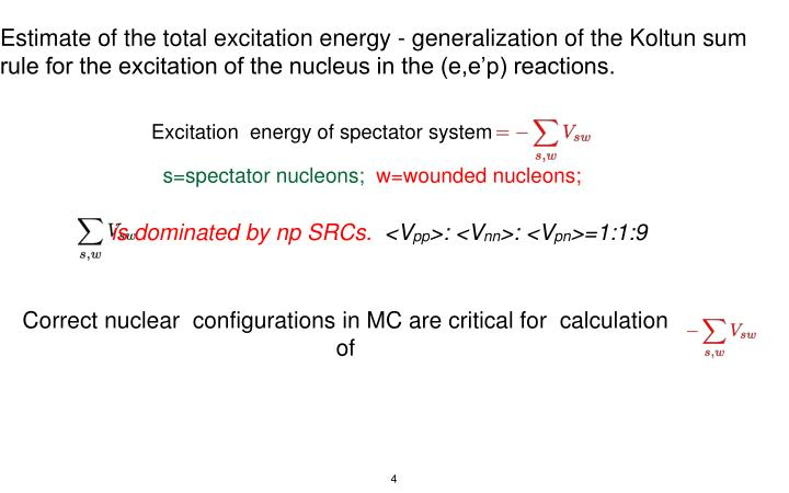 Estimate of the total excitation energy - generalization of the Koltun sum rule for the excitation of the nucleus in the (e,e'p) reactions.