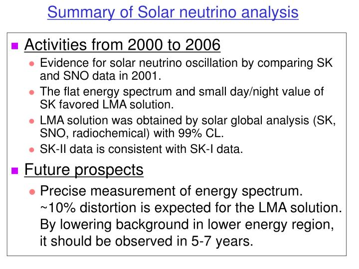 Summary of Solar neutrino analysis