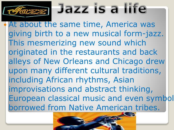 Jazz is a life