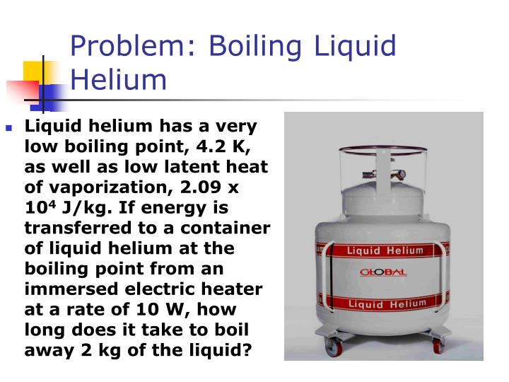 Problem: Boiling Liquid Helium