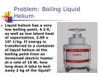 problem boiling liquid helium