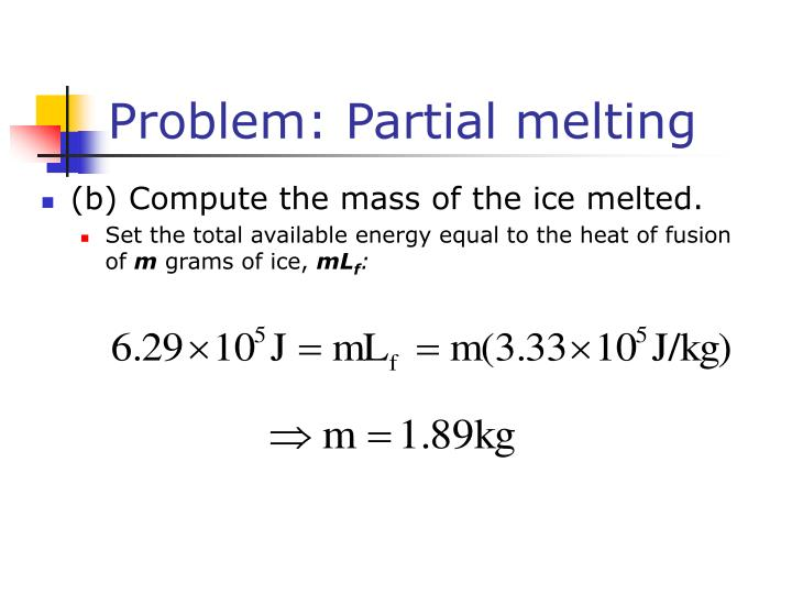 Problem: Partial melting
