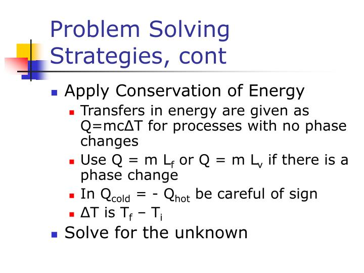 Problem Solving Strategies, cont