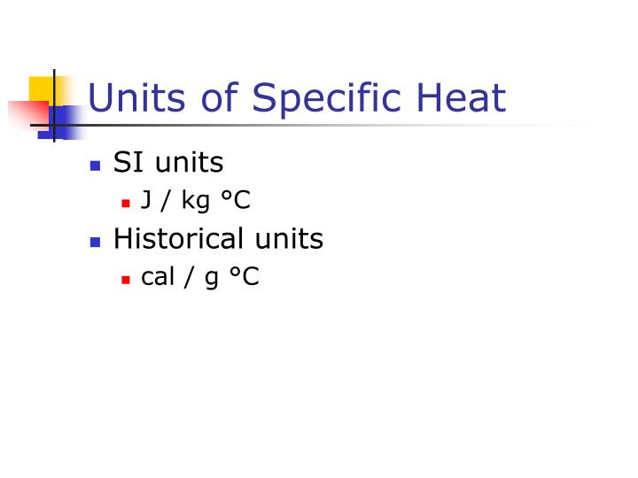 Units of Specific Heat