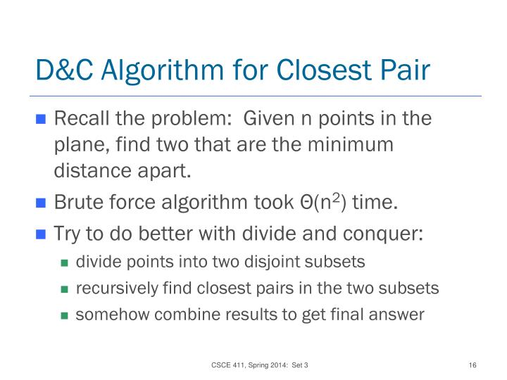 D&C Algorithm for Closest Pair