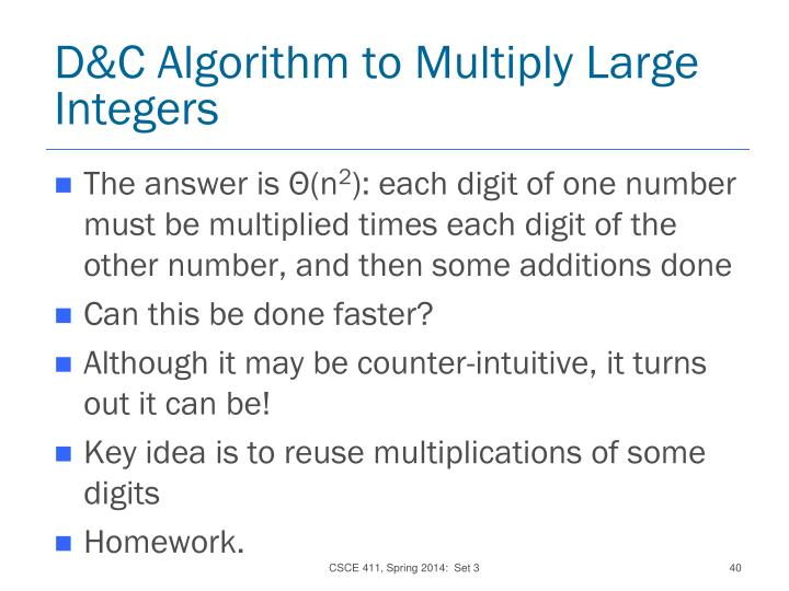 D&C Algorithm to Multiply Large Integers