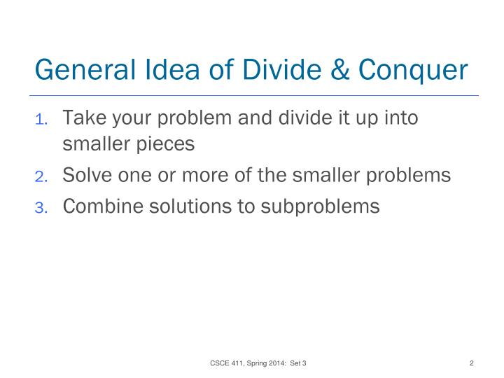 General Idea of Divide & Conquer