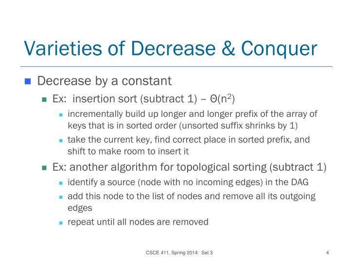 Varieties of Decrease & Conquer