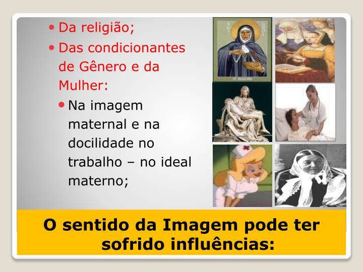 Da religião;