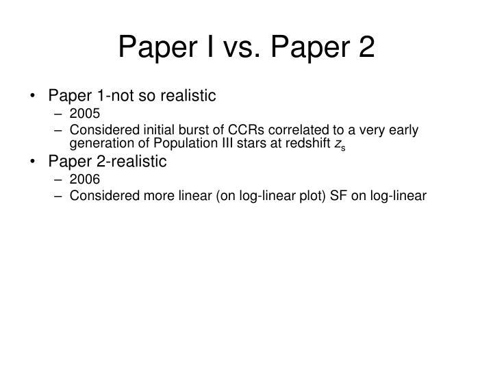 Paper I vs. Paper 2
