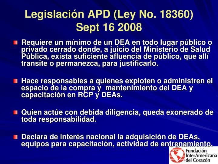 Legislación APD (Ley No. 18360)