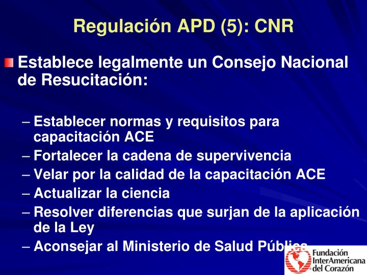 Regulación APD (5): CNR