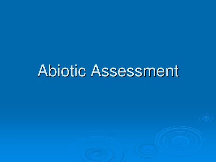 Abiotic Assessment