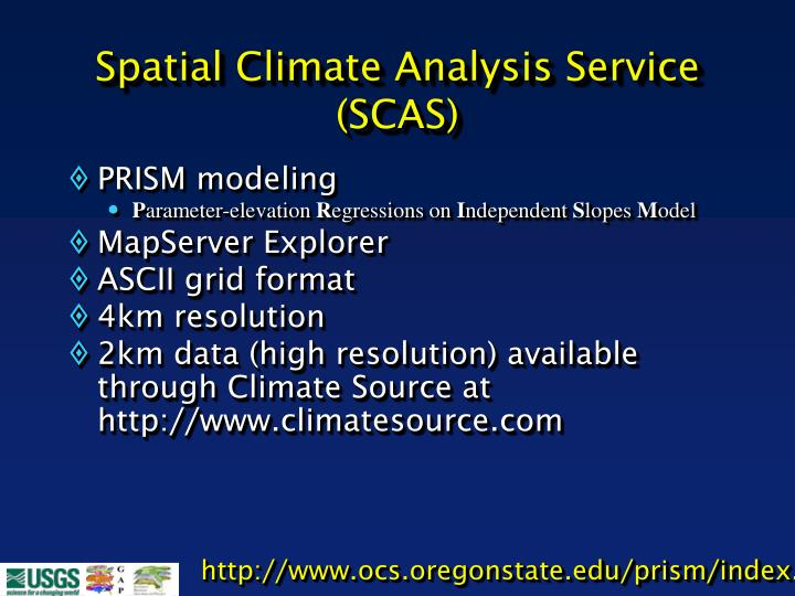 Spatial Climate Analysis Service (SCAS)