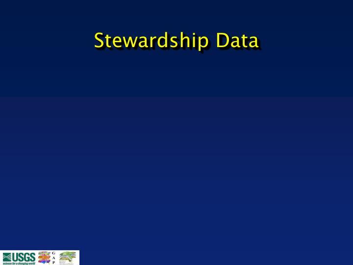 Stewardship Data