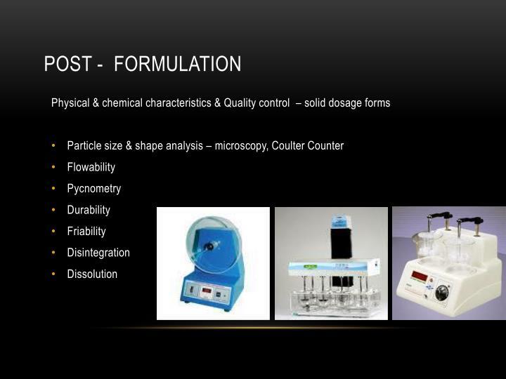 Post -  Formulation