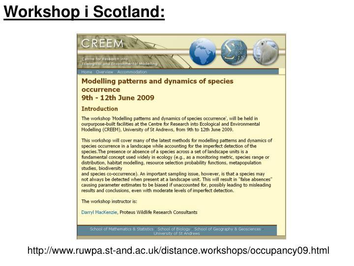 Workshop i Scotland: