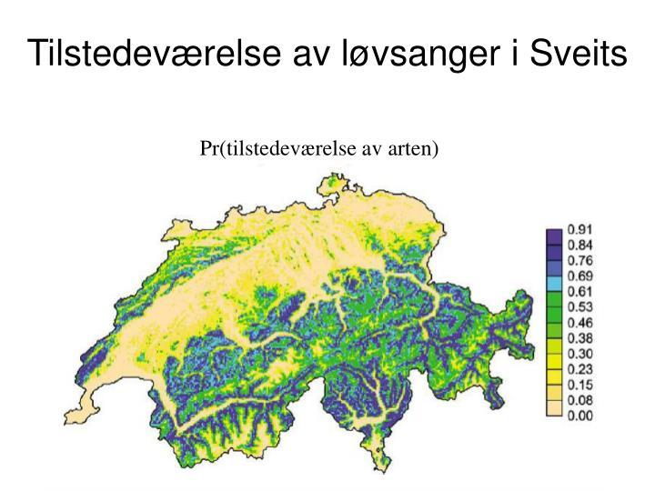 Tilstedeværelse av løvsanger i Sveits