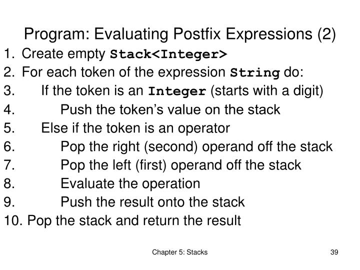 Program: Evaluating Postfix Expressions (2)