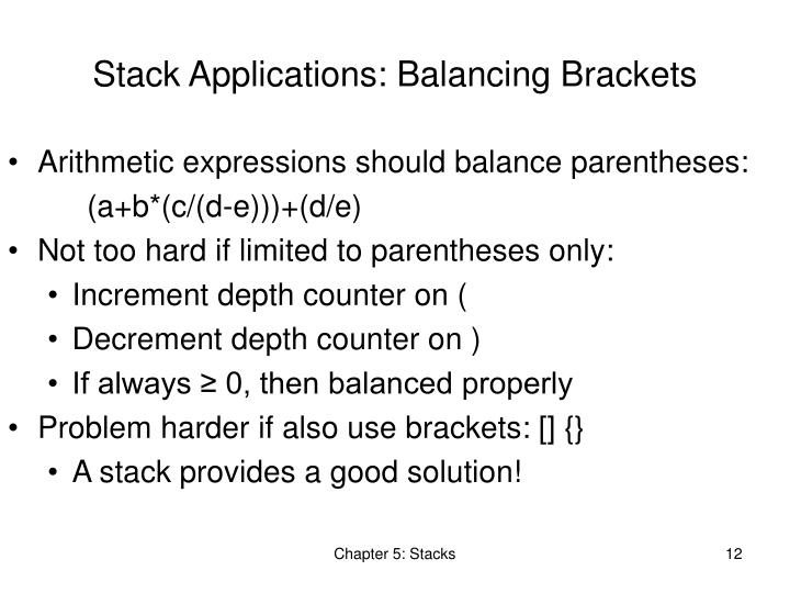 Stack Applications: Balancing Brackets
