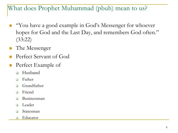 What does Prophet Muhammad (pbuh) mean to us?