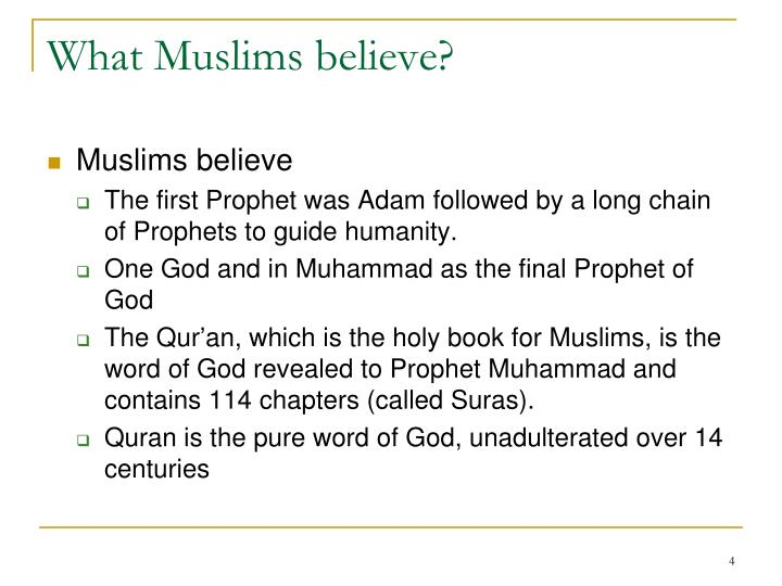 What Muslims believe?