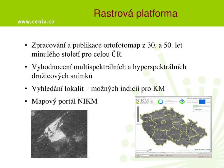 Rastrová platforma