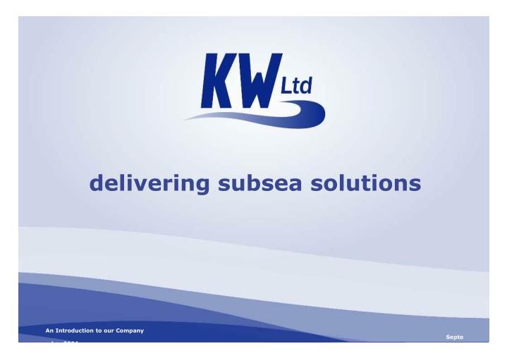 delivering subsea solutions