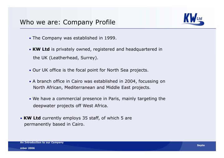 Who we are: Company Profile