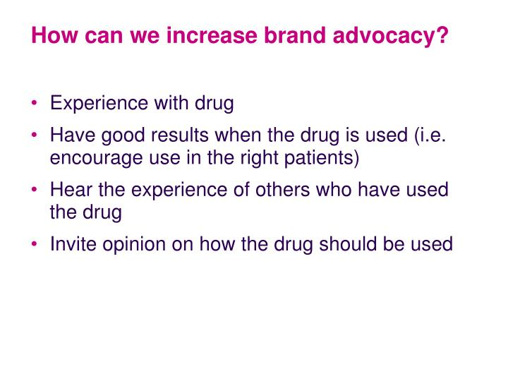 How can we increase brand advocacy?