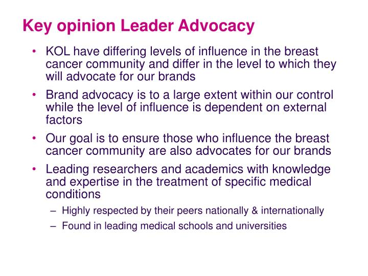 Key opinion Leader Advocacy