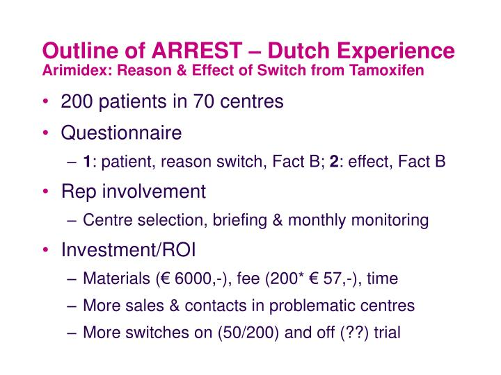 Outline of ARREST – Dutch Experience