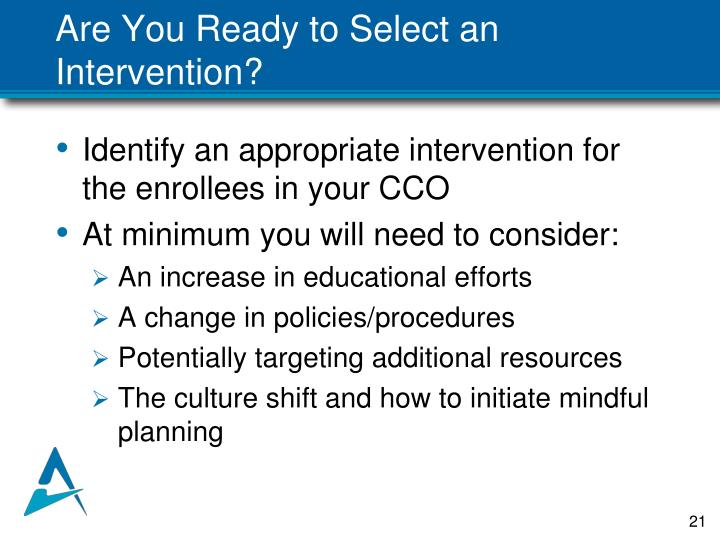 Are You Ready to Select an Intervention?