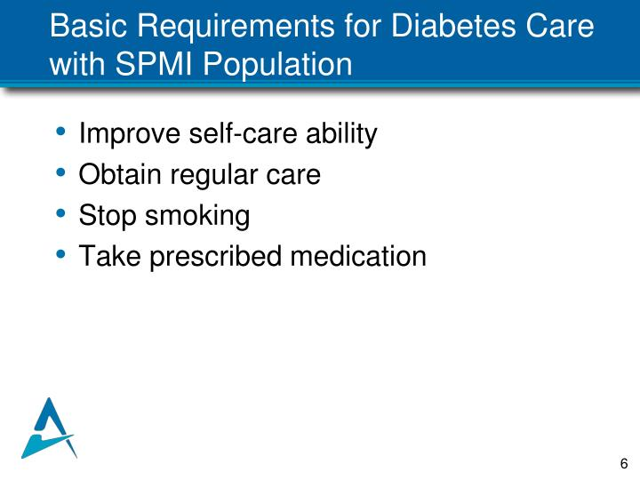 Basic Requirements for Diabetes Care with SPMI Population