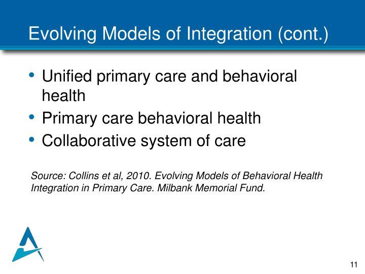 Evolving Models of Integration (cont.)