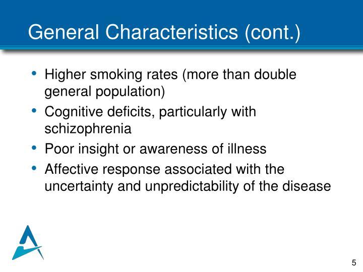General Characteristics (cont.)