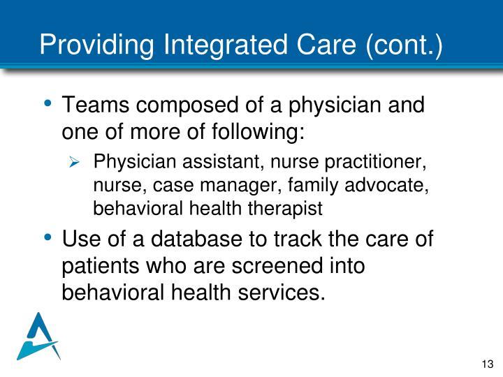 Providing Integrated Care (cont.)