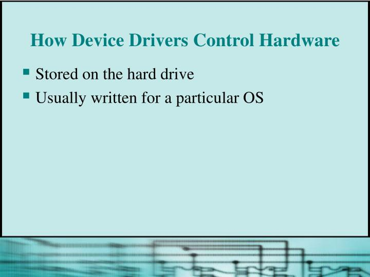 How Device Drivers Control Hardware