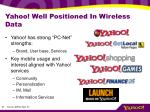 yahoo well positioned in wireless data