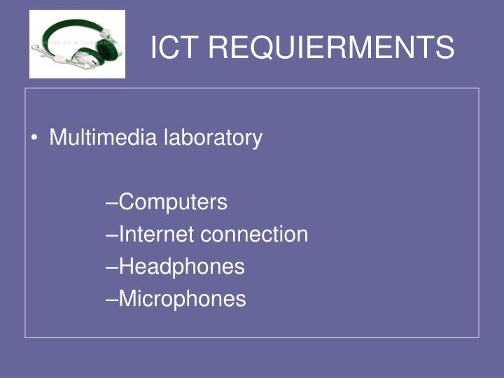 ICT REQUIERMENTS