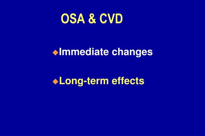 OSA & CVD