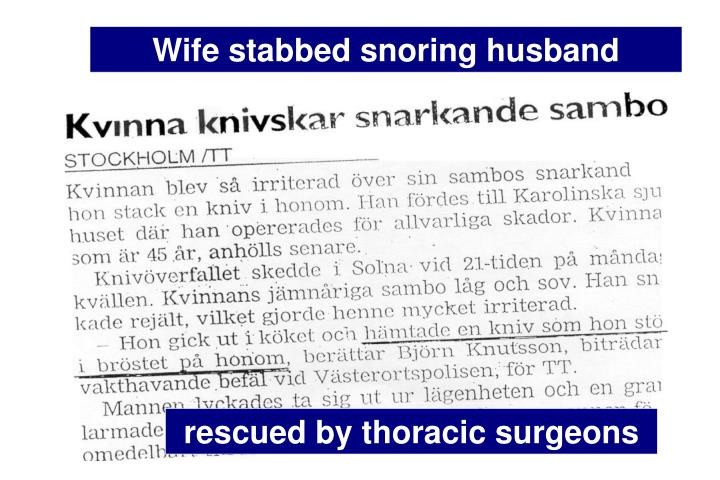 Wife stabbed snoring husband